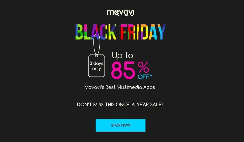 Movavi Black Friday / Cyber Monday Sale