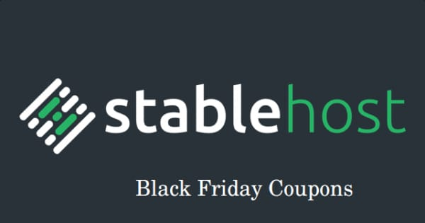 Stablehost Black Friday 2019 Offers & Deals [SALE ON]