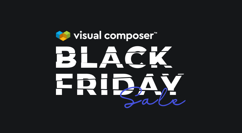 Visual Composer Black Friday Sale, 40% Discount is Up for Grab!