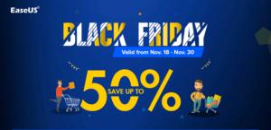 EaseUS Black Friday Sale, 50% Discount Live!