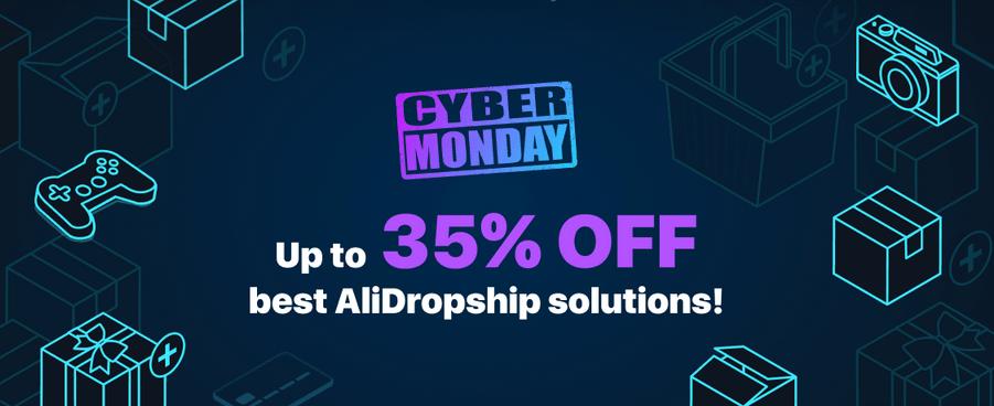AliDropShip Cyber Monday Sale!