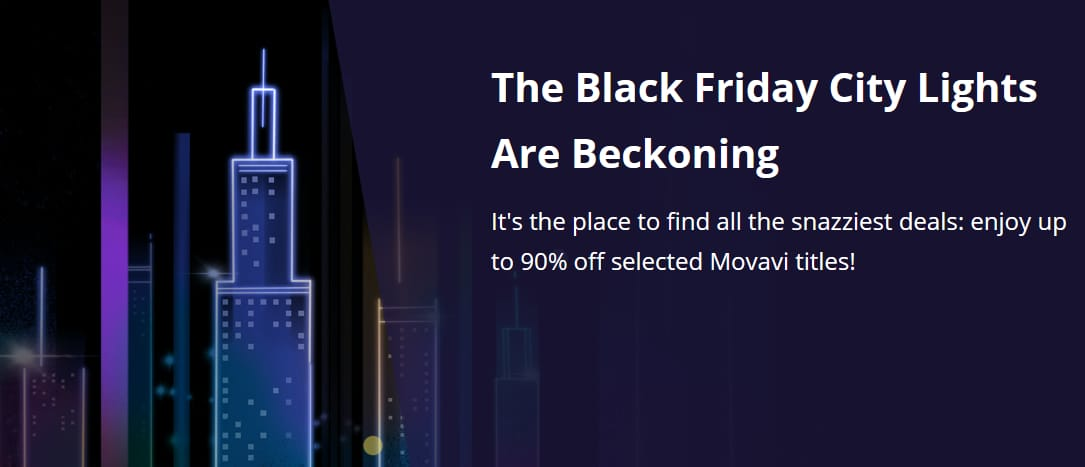 Movavi Black Friday 2020 is Here!